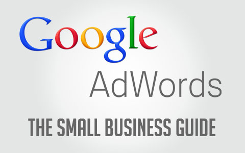 Google AdWords Small Business Guide