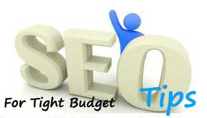 SEO tips for tight budget