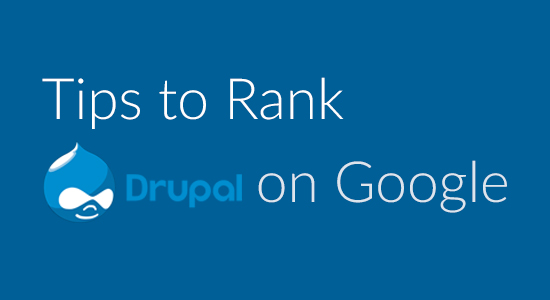 rank Drupal on Google
